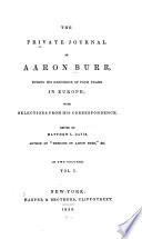 The Private Journal Of Aaron Burr During His Residence Of Four Years In Europe