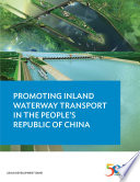 Promoting Inland Waterway Transport in the People s Republic of China