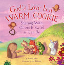 God's Love Is a Warm Cookie Book