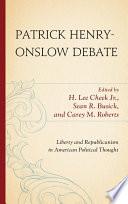 Patrick Henry-Onslow Debate