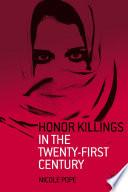 Honor Killings in the Twenty First Century