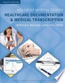 Hillcrest Medical Center  Healthcare Documentation and Medical Transcription