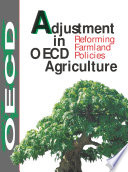 Adjustment in OECD Agriculture Reforming Farmland Policies