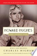 Howard Hughes  The Secret Life