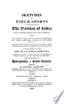 Sketches Of Field Sports As Followed By The Natives Of India With Observations On The Animals