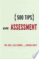 500 Tips on Assessment