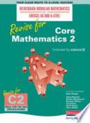 Revise for Core Mathematics 2