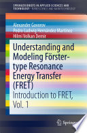 Understanding and Modeling F  rster type Resonance Energy Transfer  FRET