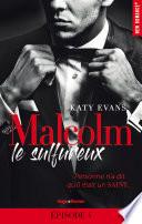 Malcolm Le Sulfureux Tome 1 Episode 4