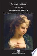 La Celestina  Decimocuarto acto  texto adaptado al castellano moderno por Antonio G  lvez Alcaide