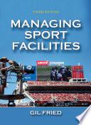 Managing Sport Facilities  3E