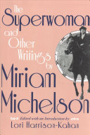 The Superwoman and Other Writings by Miriam Michelson