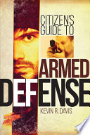 Citizen s Guide to Armed Defense