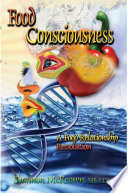 Food Consciousness A Food Relationship Revolution