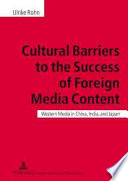 Cultural Barriers to the Success of Foreign Media Content