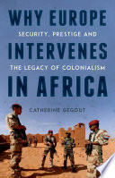 Why Europe Intervenes in Africa