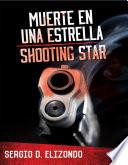 Muerte en una estrella / Shooting Star