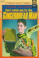 Can t Catch Me  I m the Gingerbread Man Book PDF
