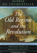The Old Regime and the Revolution, Volume I