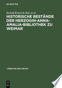 Historische Bestände der Herzogin-Anna-Amalia-Bibliothek zu Weimar