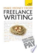 Make Money From Freelance Writing Teach Yourself Ebook Epub