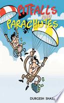 PITFALLS AND PARACHUTES