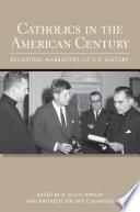 Catholics in the American Century