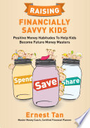 Raising Financially Savvy Kids book