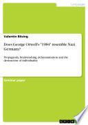 Does George Orwell s  1984  resemble Nazi Germany