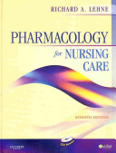 Pharmacology for Nursing Care Text   E book