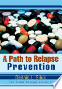 A Path to Relapse Prevention