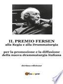 Il Premio Fersen alla Regia e alla Drammaturgia