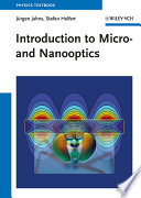 Introduction To Micro- And Nanooptics : introduction into the technological development, the...