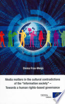 Media Matters in the Cultural Contradictions of the  information Society
