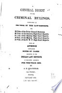 Digest Of Criminal Rulings In 146 Vols Of Law Reports 1834 85