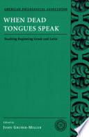 When Dead Tongues Speak