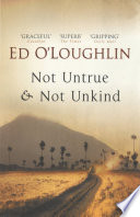 Not Untrue and Not Unkind  A Novel