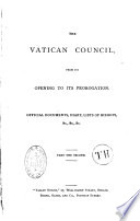 The Vatican Council from Its Opening to Its Prorogation