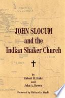 John Slocum and the Indian Shaker Church