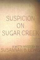 Suspicion on Sugar Creek