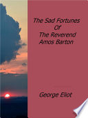 The Sad Fortunes Of The Reverend Amos Barton