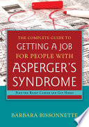 The Complete Guide to Getting a Job for People with Asperger s Syndrome