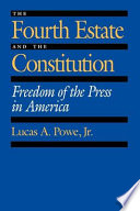 The Fourth Estate and the Constitution