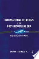 International Relations in the Post-Industrial Era