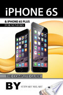 iPhone 6s and iPhone 6s Plus for Seniors: The Complete Guide