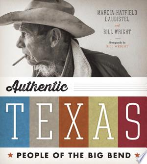 Authentic Texas: People of the Big Bend - ISBN:9780292753068