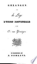 Gezangen Voor De Loge L Union Provinciale In Het O Van Groningen