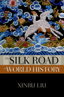 The Silk Road in World History Complex Of Ancient Trade Routes Linking