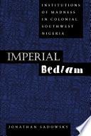 Imperial Bedlam