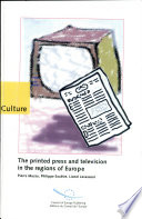 The Printed Press and Television in the Regions of Europe